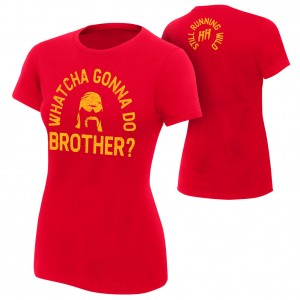 "Hulk Hogan ""Whatcha Gonna Do Brother?"" Women's Authentic T-Shirt"