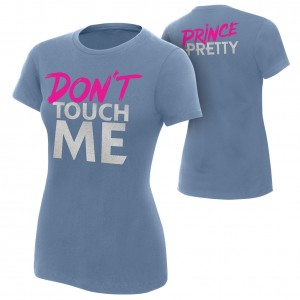 "Tyler Breeze ""Don't Touch Me"" Women's Authentic T-Shirt"