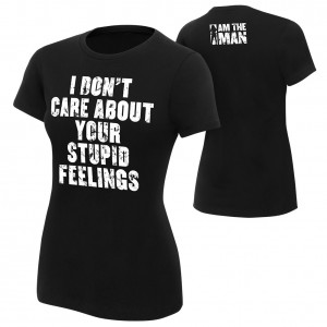 """Becky Lynch """"I Don't Care About Your Feelings"""" Women's Authentic T-Shirt"""
