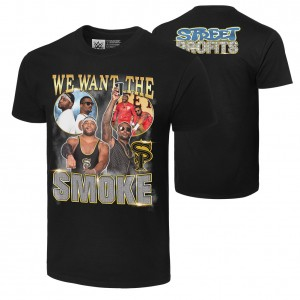 "Street Profits ""We Want the Smoke"" Authentic T-Shirt"