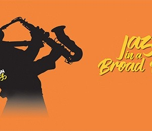 Jazz in a Broad Way Apr 20 at Studio at New Wimbledon Theatre