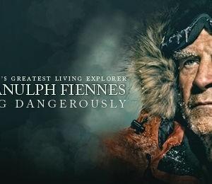Sir Ranulph Fiennes: Living Dangerously at Princess Theatre Torquay