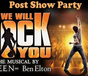 We Will Rock You Post Show Party at Piano Bar
