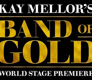 Kay Mellor's Band Of Gold at Milton Keynes Theatre