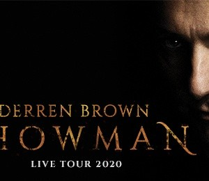 Derren Brown: Showman at Sunderland Empire