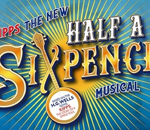 Kipps - The New Half A Sixpence Musical at Princess Theatre Torquay