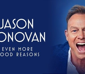 Jason Donovan -  Even More Good Reasons at Leas Cliff Hall
