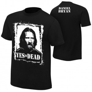 "Daniel Bryan ""Yes is Dead"" Authentic T-Shirt"