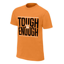 Tough Enough Orange T-Shirt