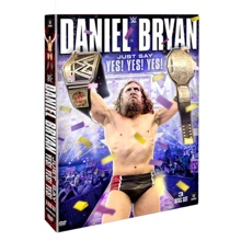Daniel Bryan: Just Say Yes! Yes! Yes! DVD
